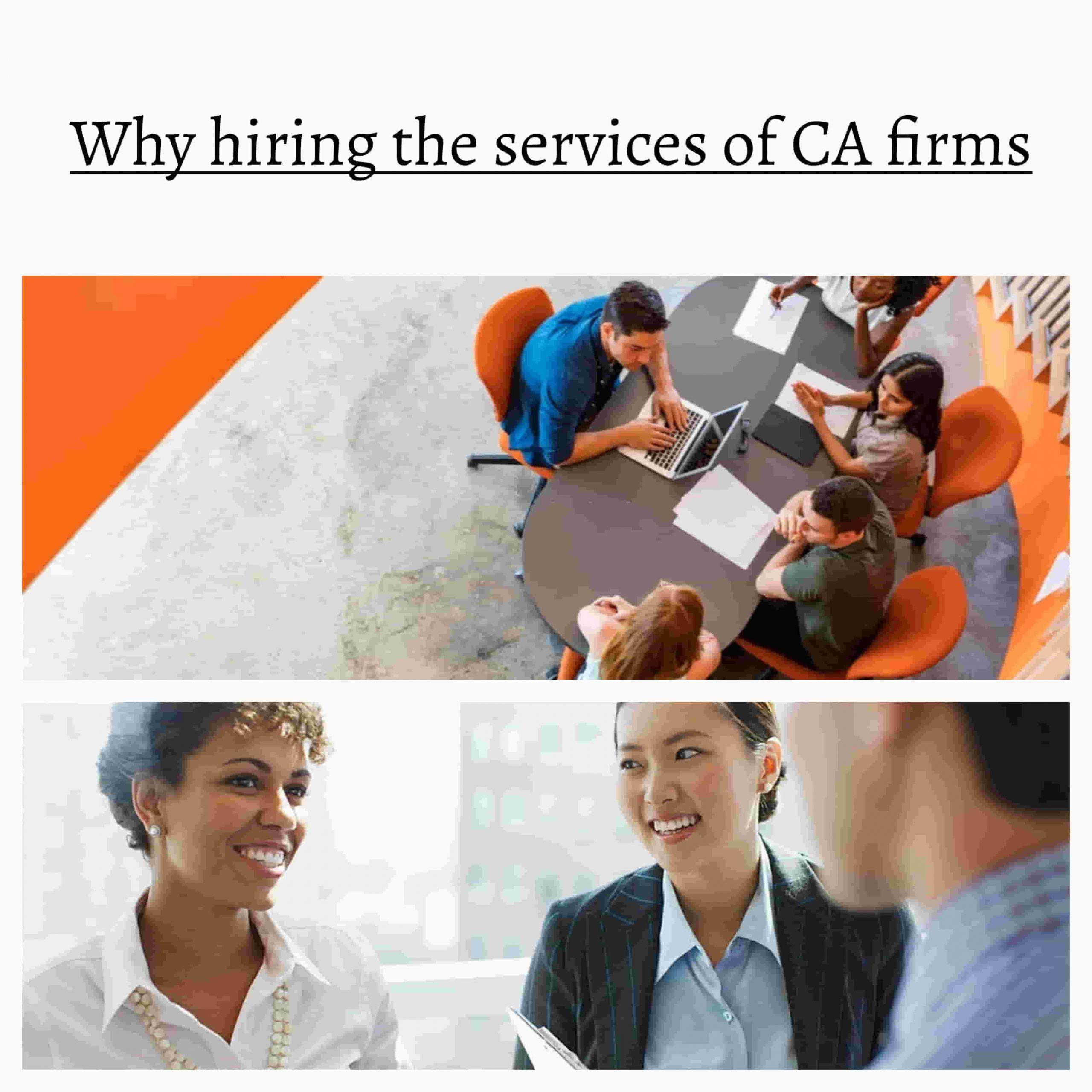 Why hiring CA Firms